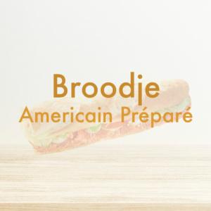 Broodje Americain Préparé